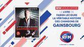RFM vous offre votre livre «La véritable histoire des chansons de Gainsbourg»