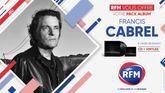 RFM vous offre votre pack Francis Cabrel