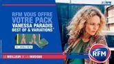 RFM vous offre votre pack Vanessa Paradis