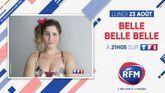 Découvrez « Belle, belle, belle » en association avec RFM !