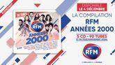 La compilation «RFM Années 2000» est disponible  !