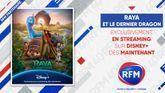 RFM partenaire du film «Raya et le dernier dragon »
