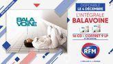 RFM partenaire de l'intégrale de Daniel Balavoine à paraître le 4 décembre !