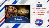 RFM partenaire de la série Loki sur Disney+