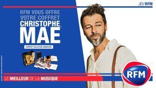 RFM vous offre votre coffret collector Christophe Maé