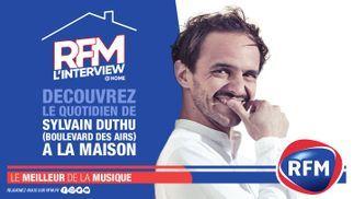 L'interview @ Home : découvrez le quotidien de Sylvain Duthu (Boulevard des Airs) à la maison !
