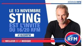 Mercredi 13 novembre : Sting est l'invité du 16/20 RFM