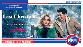 RFM Partenaire du film « Last Christmas »